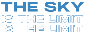 The Sky Is The Limit - Special Text