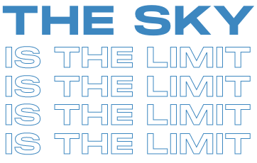 The Sky Is The Limit - Special Text - Desktop